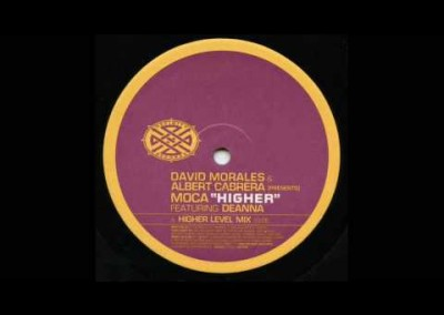 David Morales & Albert Cabrera Present MOCA feat. Deanna – Higher
