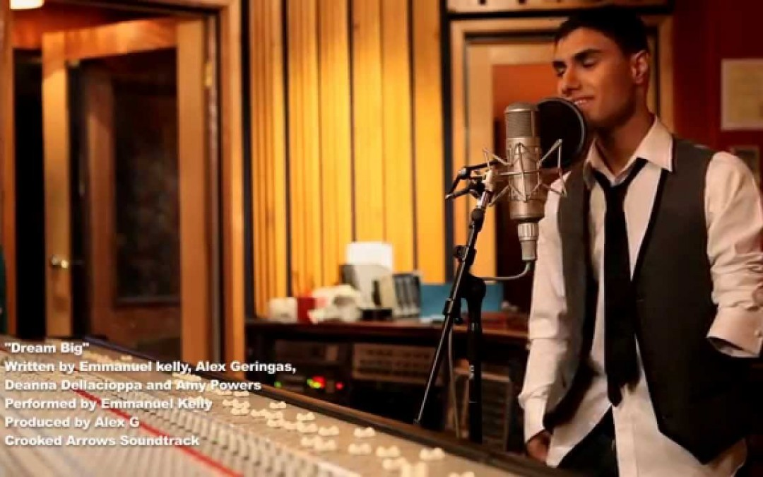 """Emmanuel Kelly – """"Dream Big"""" from the Movie Crooked Arrows"""